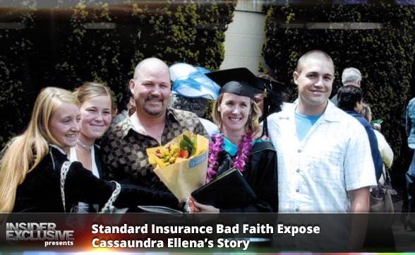 Standard Insurance Bad Faith Exposed - Cassaundra Ellena's Story