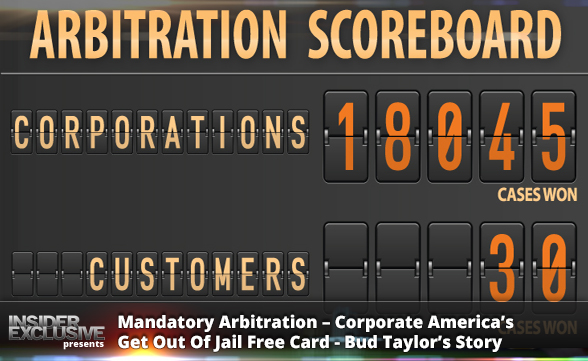 Mandatory Arbitration - Corporate America's Get Out Of Jail Free Card