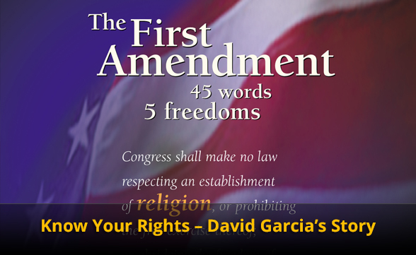 Know Your Rights - David Garcia's Story