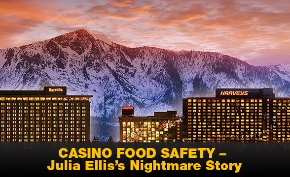 Casino Food Safety – Julia Ellis's Nightmare Story – The