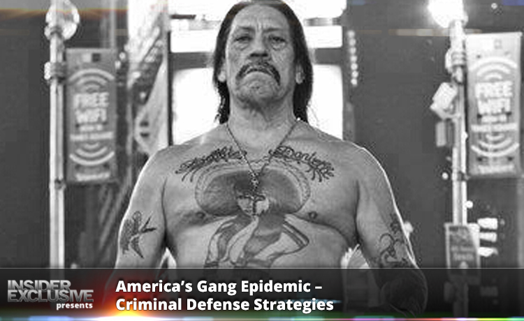 America's Gang Epidemic – Criminal Defense Strategies