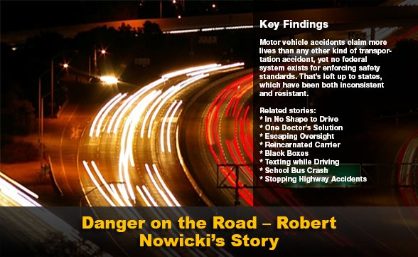 Danger On The Road - Robert Nowicki's Story
