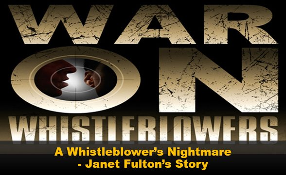 A Whistleblower's Nightmare - Janet Fulton's Story