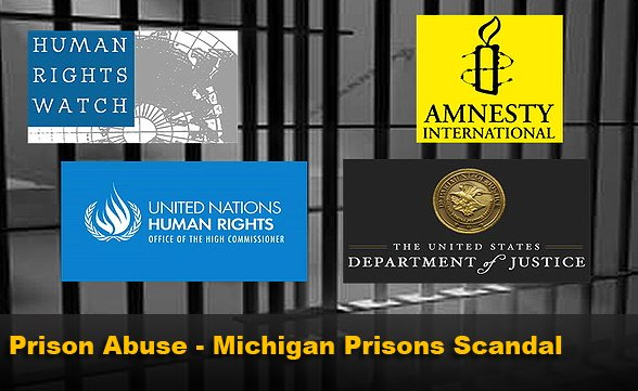 Prison Abuse - Michigan Prisons Scandal