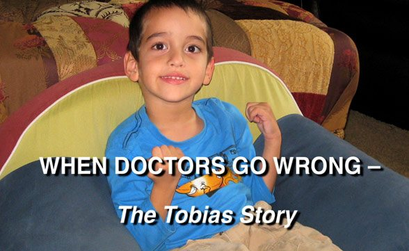 When Doctors Go Wrong - The Tobias Story